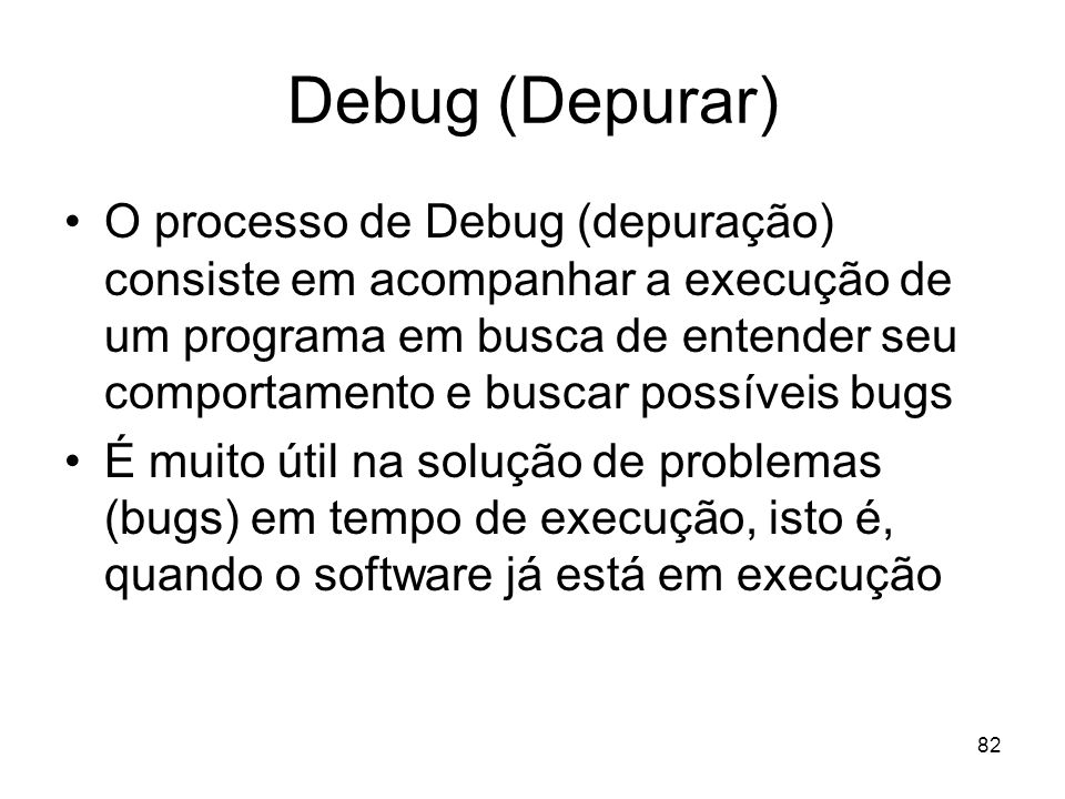 Debug (Depurar)