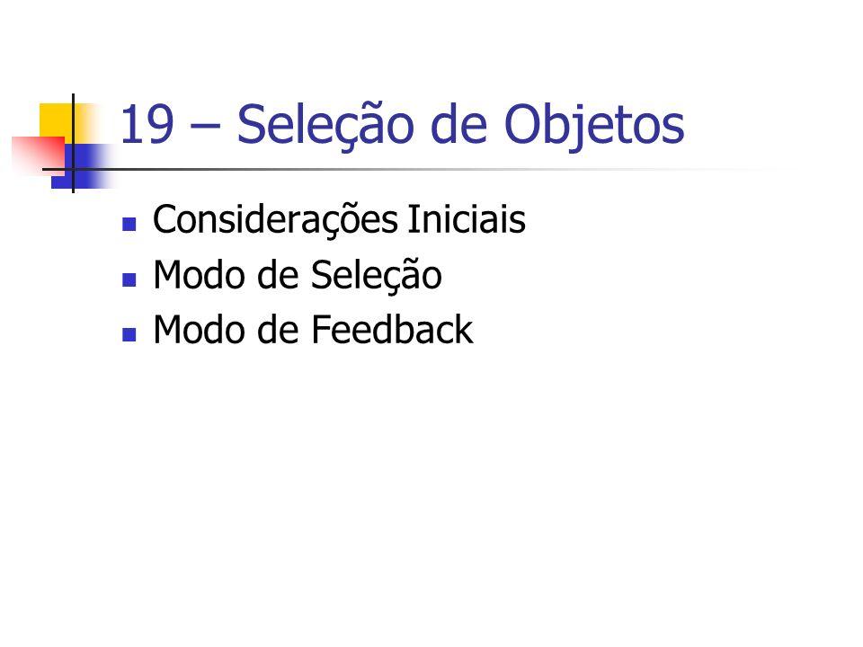 19 – Seleção de Objetos Considerações Iniciais Modo de Seleção