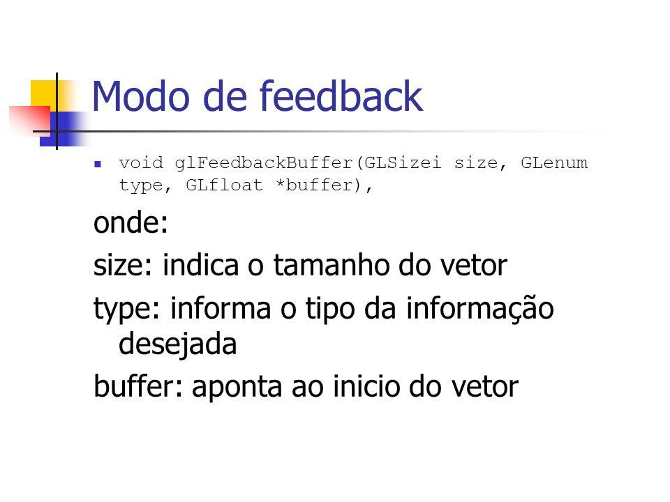 Modo de feedback onde: size: indica o tamanho do vetor