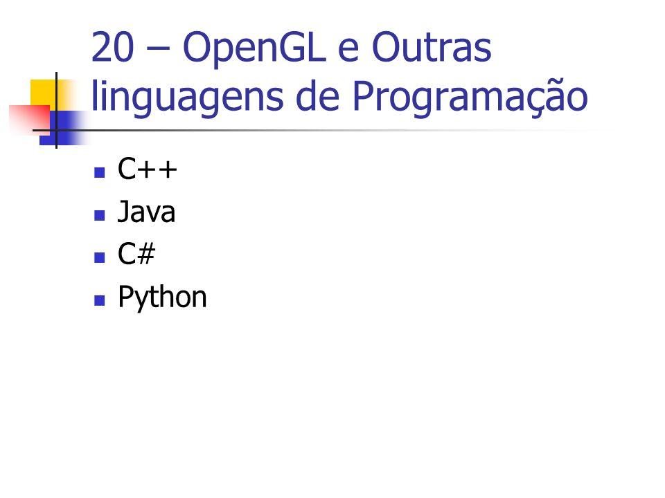 20 – OpenGL e Outras linguagens de Programação