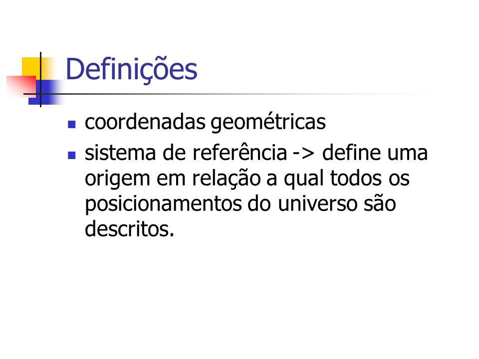 Definições coordenadas geométricas