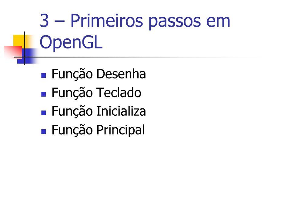 3 – Primeiros passos em OpenGL