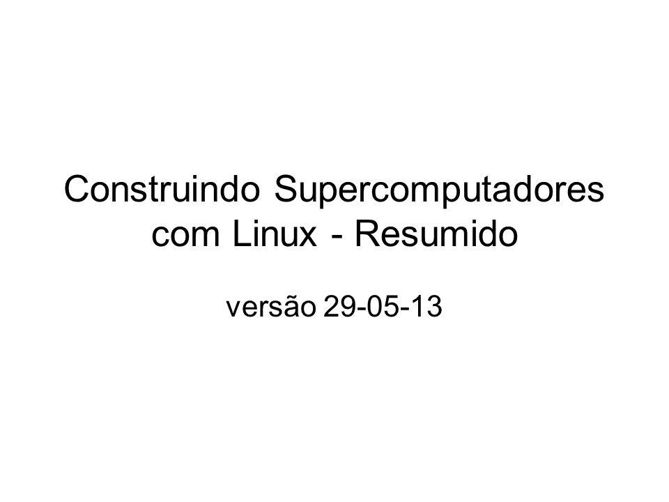 Construindo Supercomputadores com Linux - Resumido