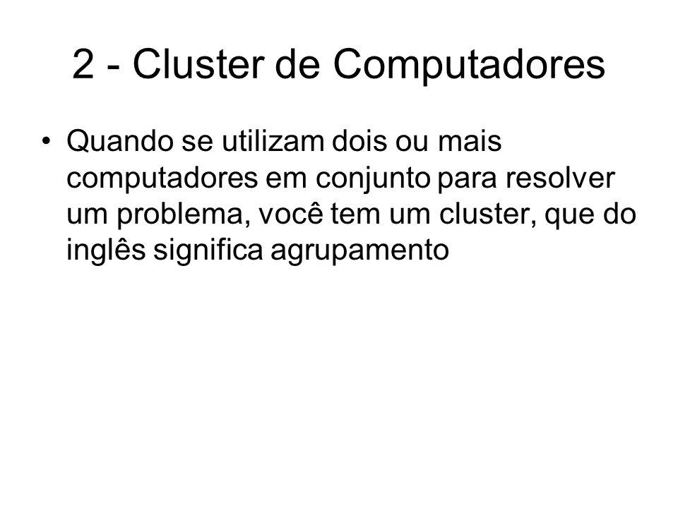 2 - Cluster de Computadores