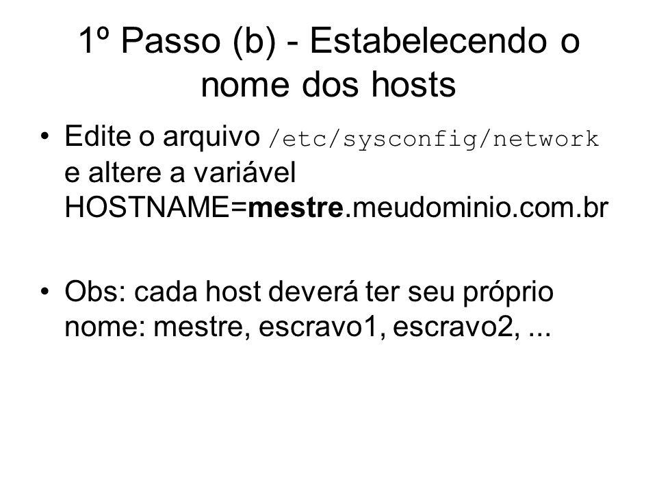 1º Passo (b) - Estabelecendo o nome dos hosts