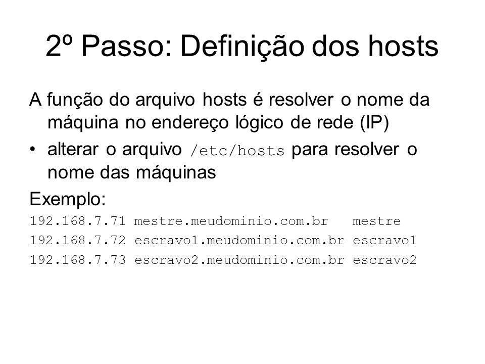 2º Passo: Definição dos hosts