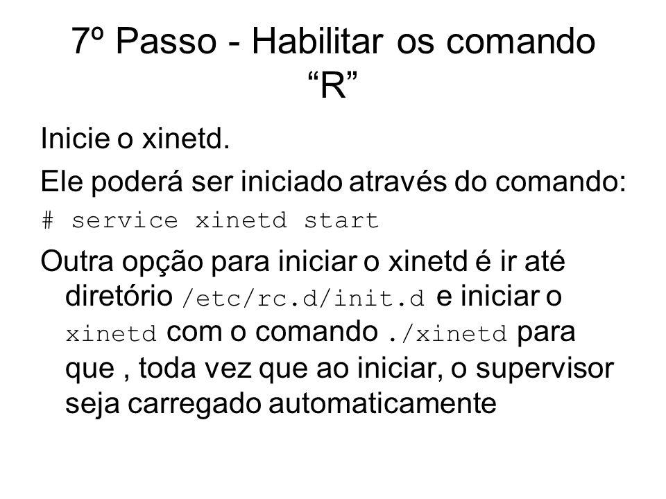 7º Passo - Habilitar os comando R