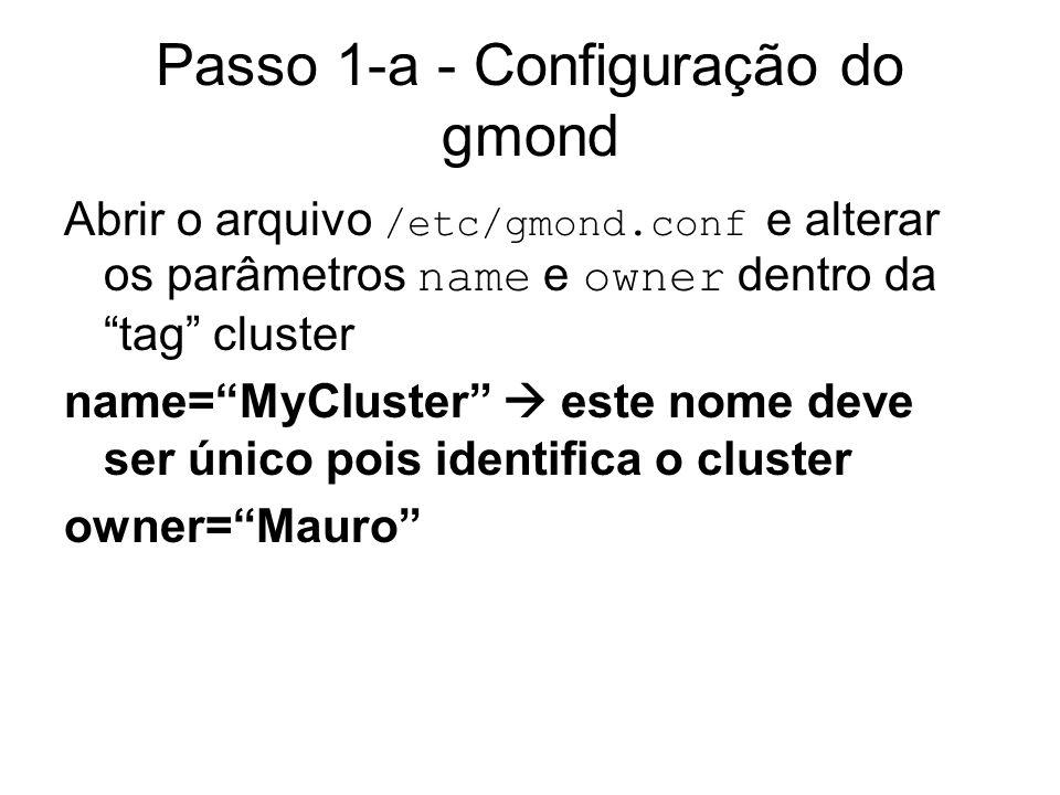 Passo 1-a - Configuração do gmond
