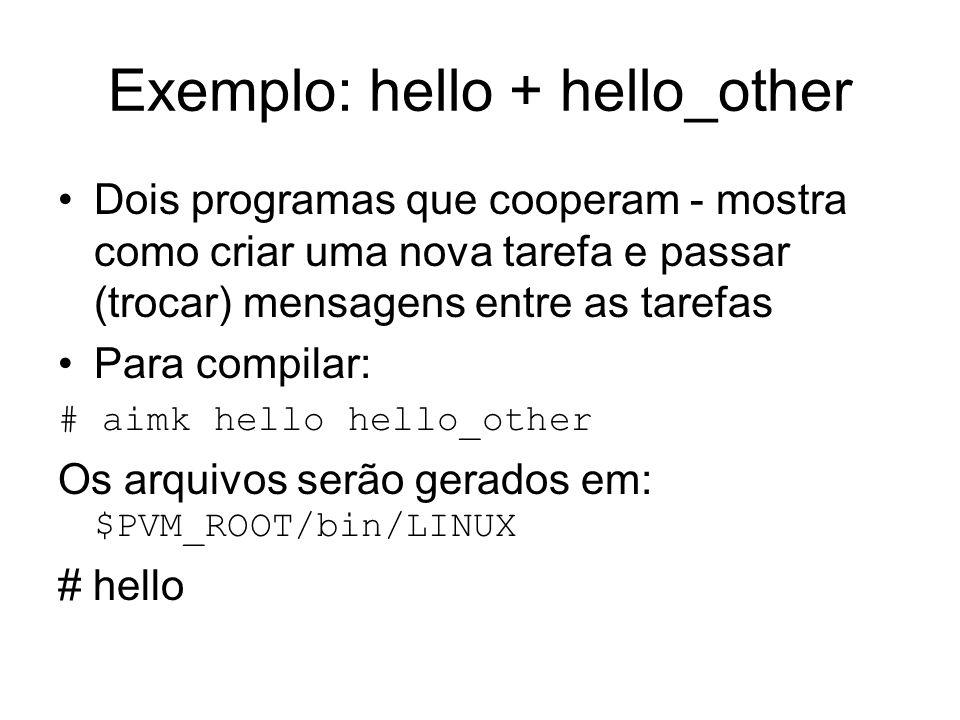 Exemplo: hello + hello_other