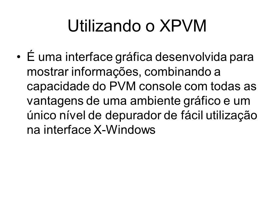 Utilizando o XPVM