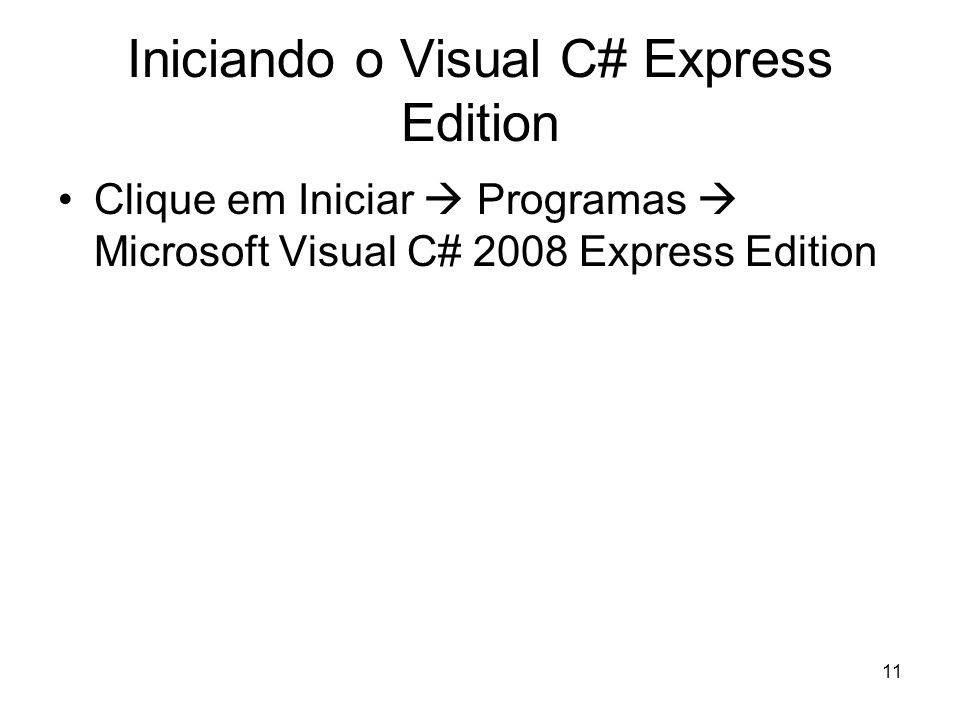 Iniciando o Visual C# Express Edition
