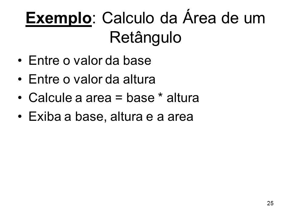 Exemplo: Calculo da Área de um Retângulo