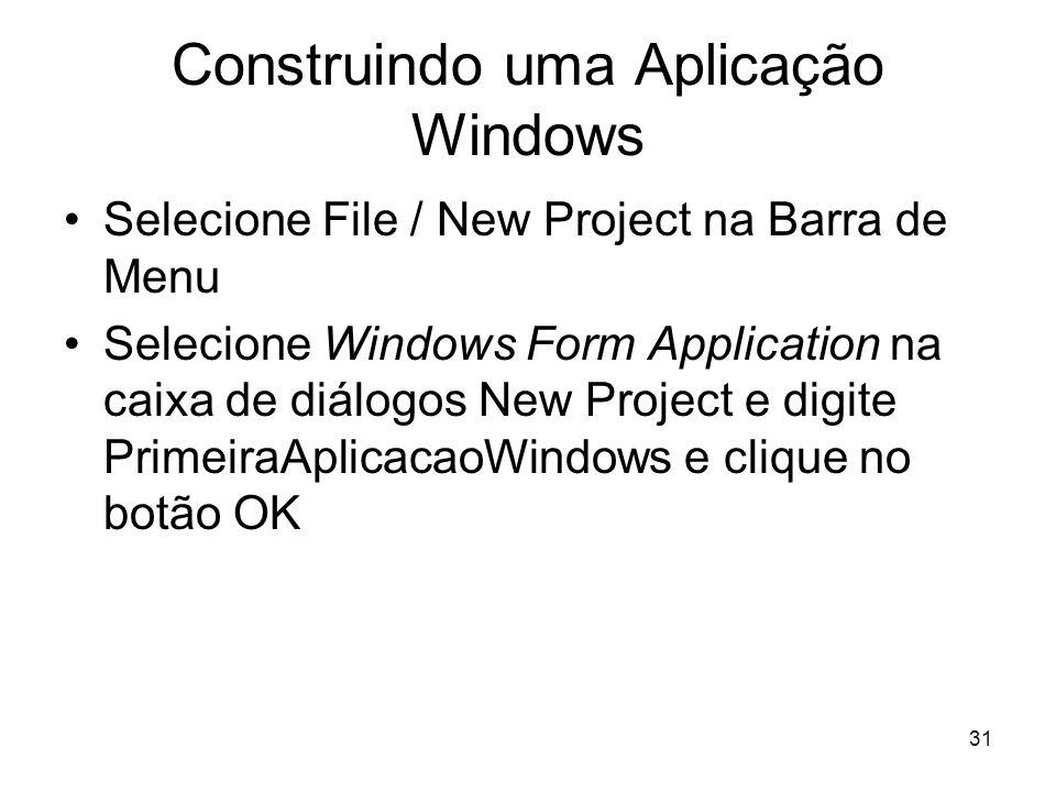 Construindo uma Aplicação Windows