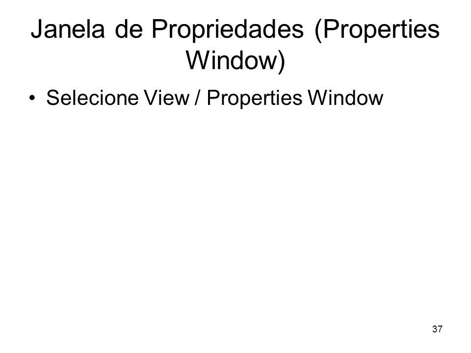 Janela de Propriedades (Properties Window)