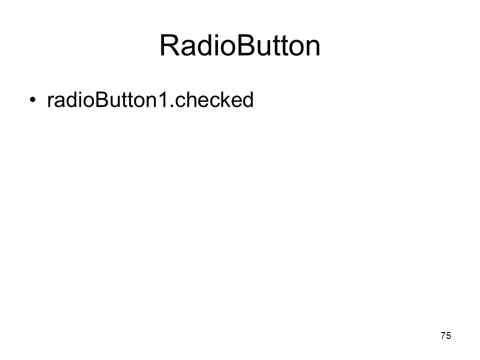 RadioButton radioButton1.checked