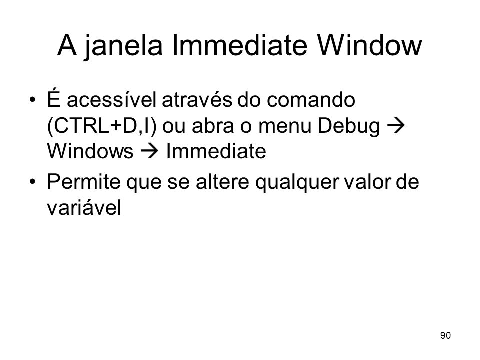 A janela Immediate Window