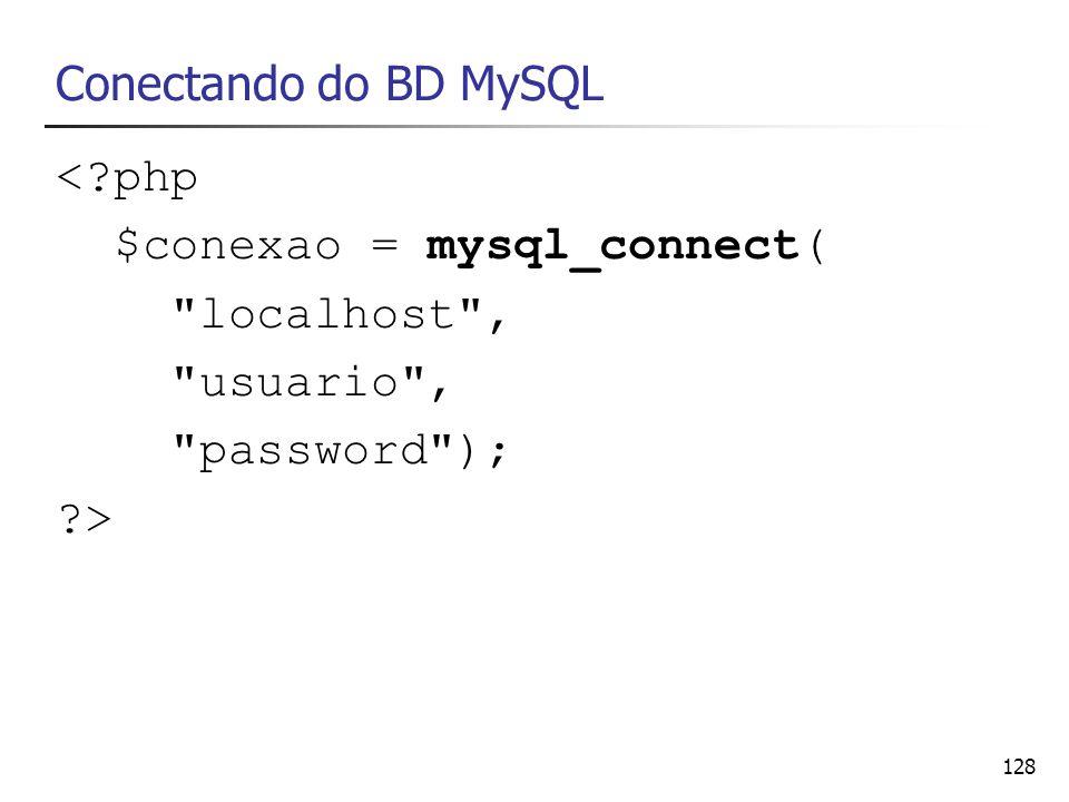 $conexao = mysql_connect( localhost , usuario , password ); >