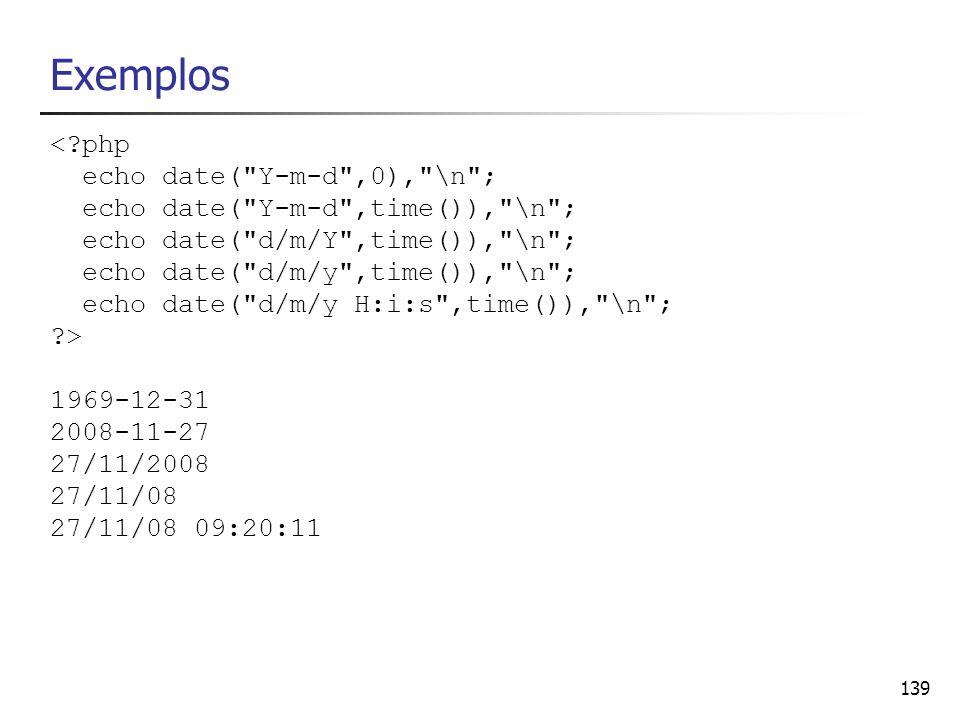 Exemplos < php echo date( Y-m-d ,0), \n ;