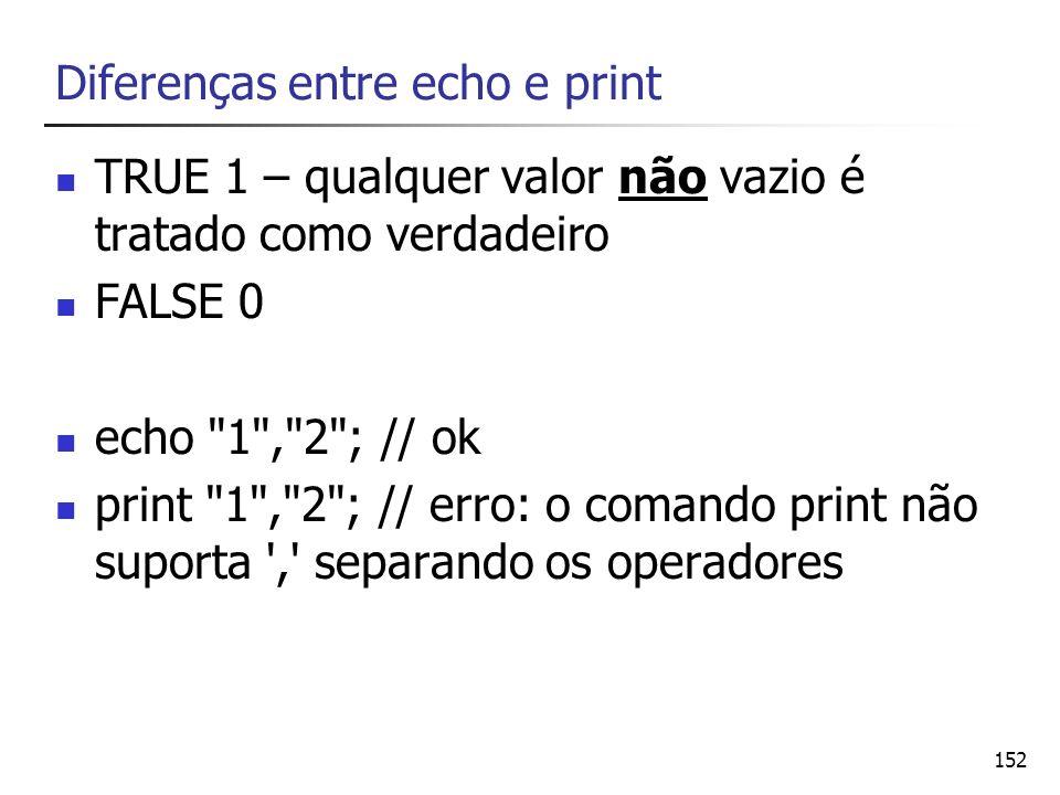 Diferenças entre echo e print