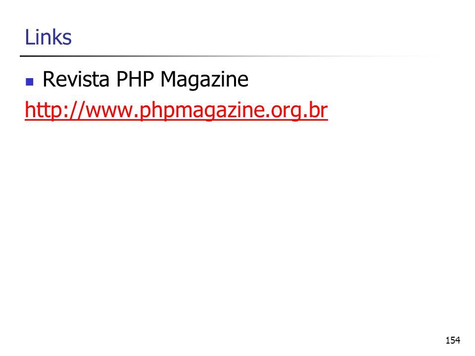 Links Revista PHP Magazine http://www.phpmagazine.org.br