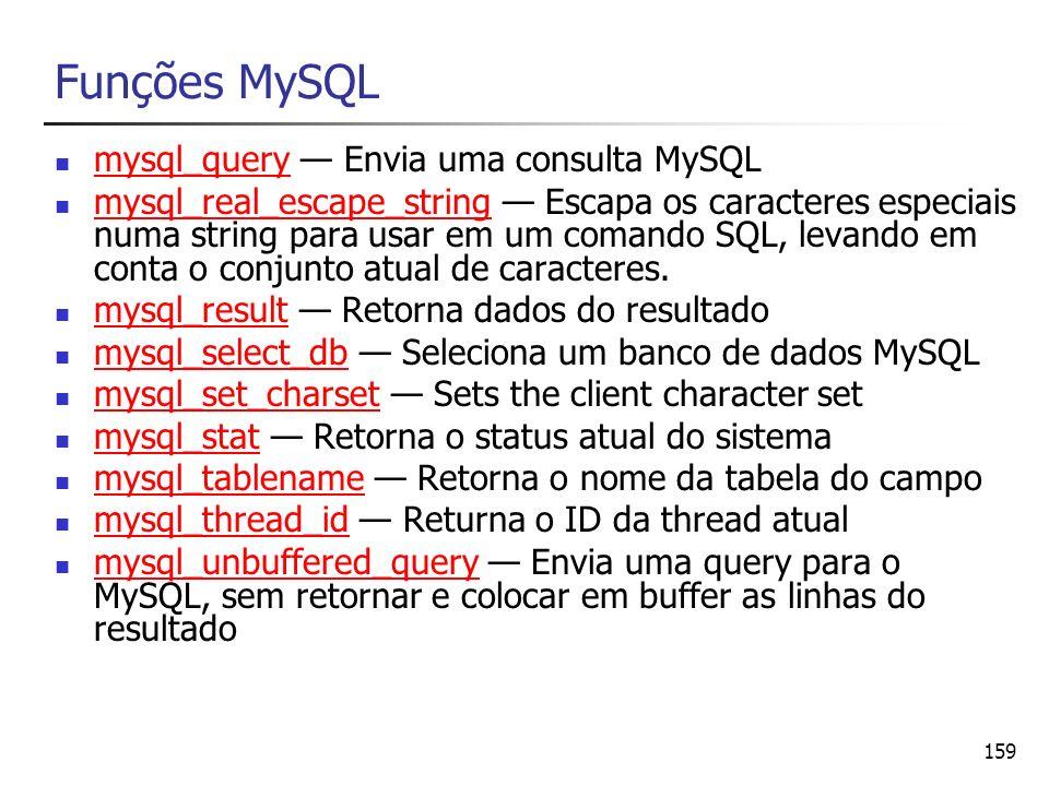 Funções MySQL mysql_query — Envia uma consulta MySQL