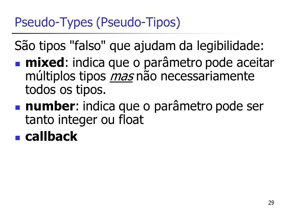 Pseudo-Types (Pseudo-Tipos)
