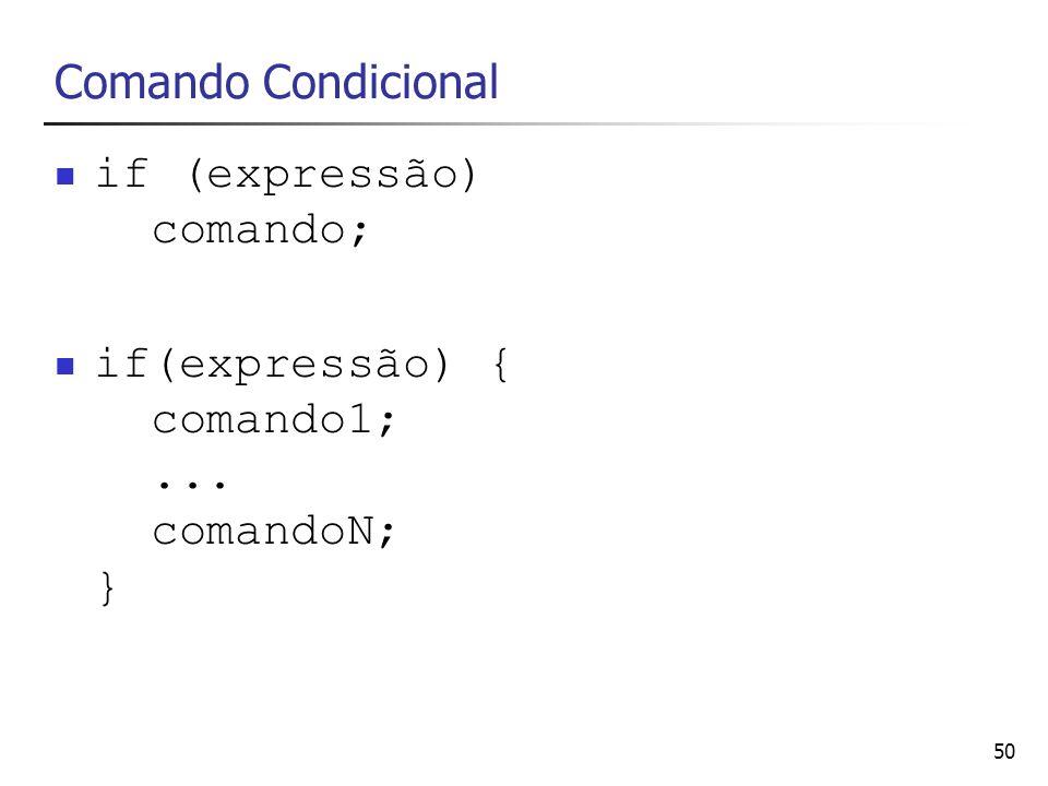if (expressão) comando;