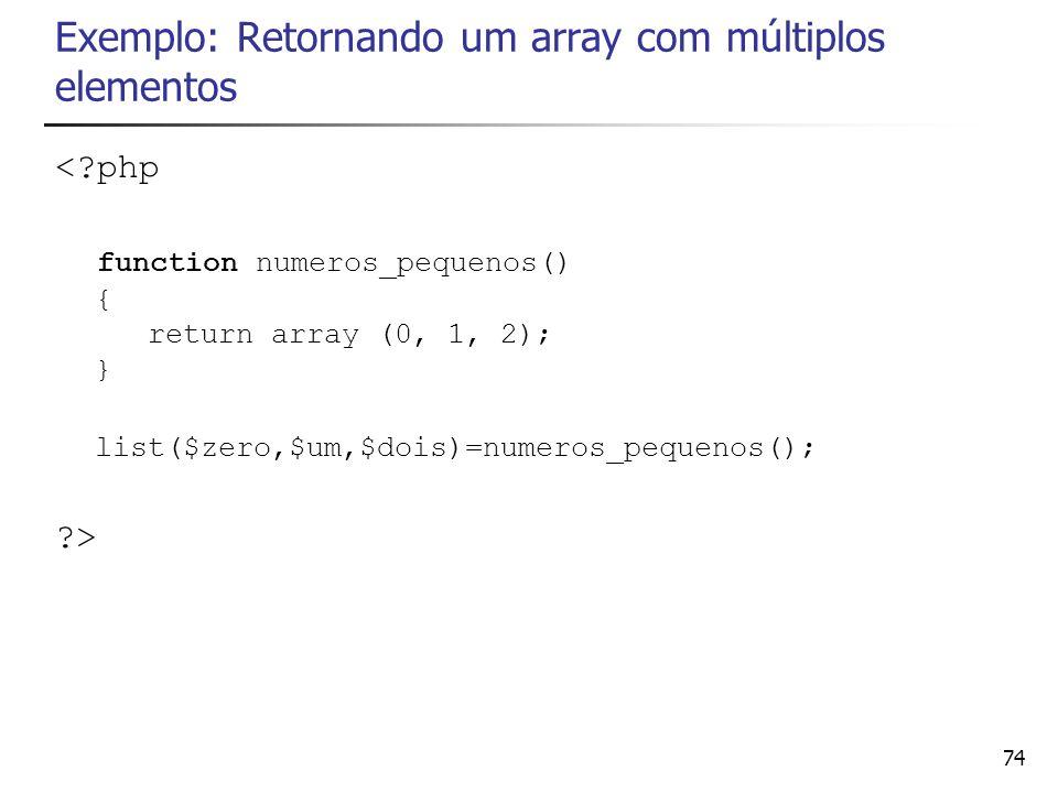 Exemplo: Retornando um array com múltiplos elementos