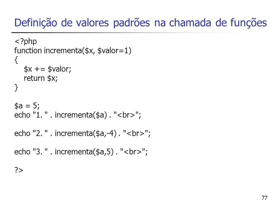 Definição de valores padrões na chamada de funções
