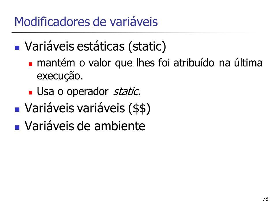 Modificadores de variáveis
