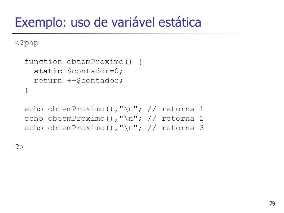 Exemplo: uso de variável estática