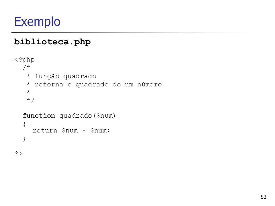 Exemplo biblioteca.php < php /* * função quadrado