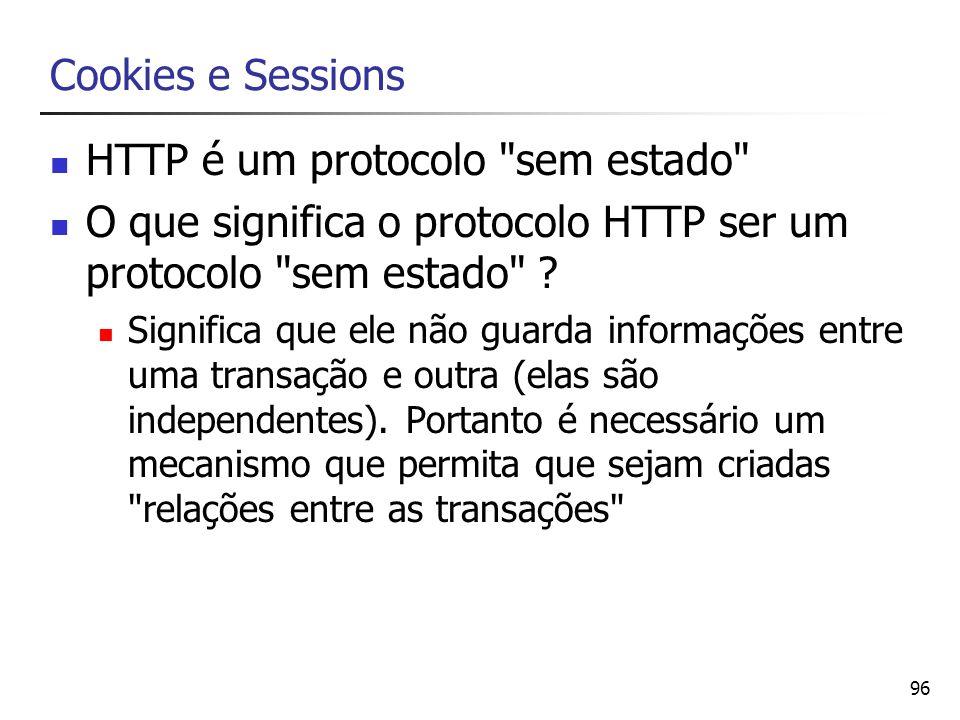 HTTP é um protocolo sem estado
