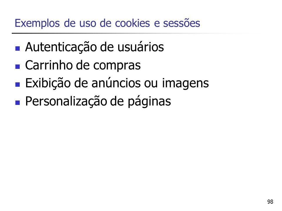 Exemplos de uso de cookies e sessões