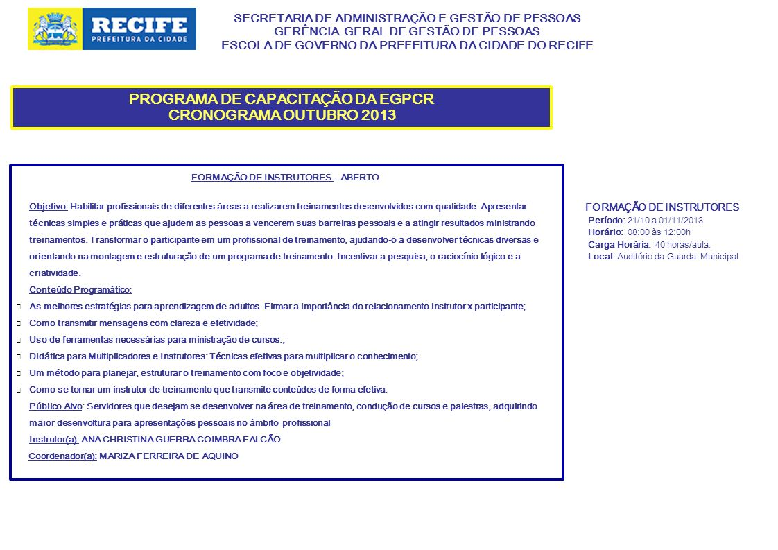 PROGRAMA DE CAPACITAÇÃO DA EGPCR CRONOGRAMA OUTUBRO 2013