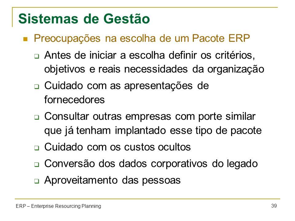 Sistemas de Gestão Preocupações na escolha de um Pacote ERP