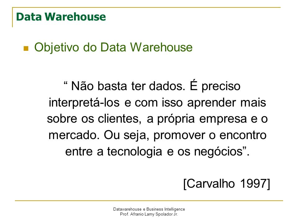 Objetivo do Data Warehouse