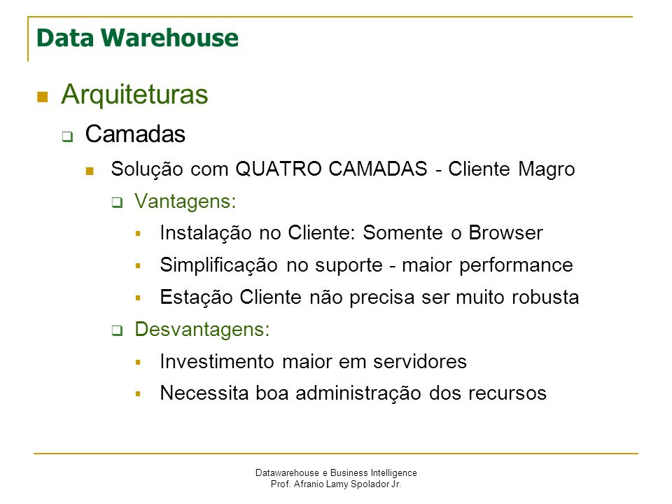 Arquiteturas Data Warehouse Camadas