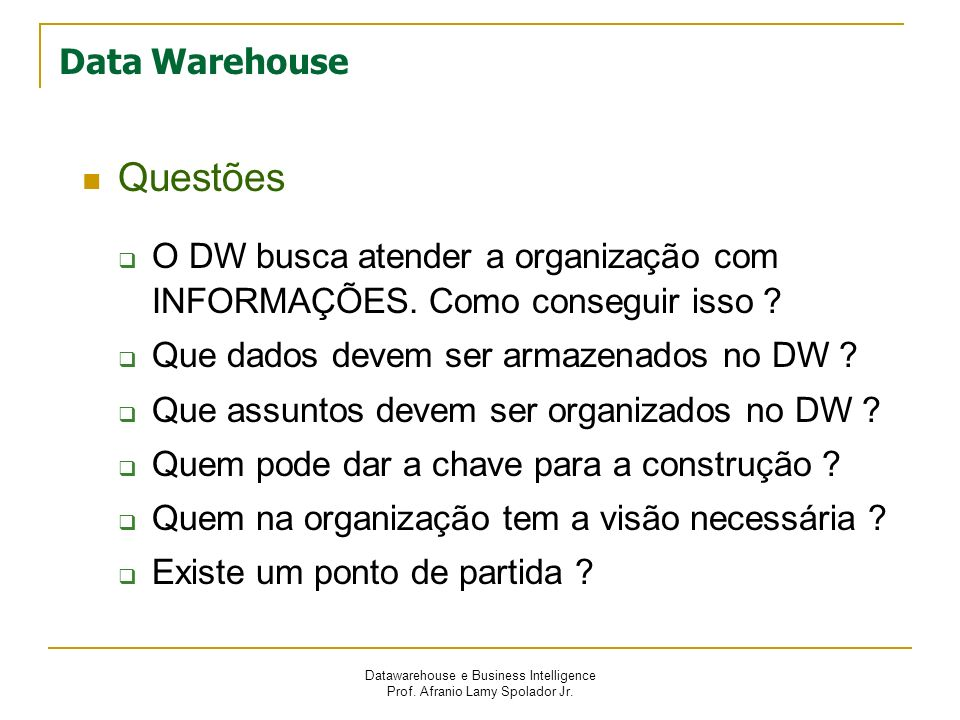 Questões Data Warehouse