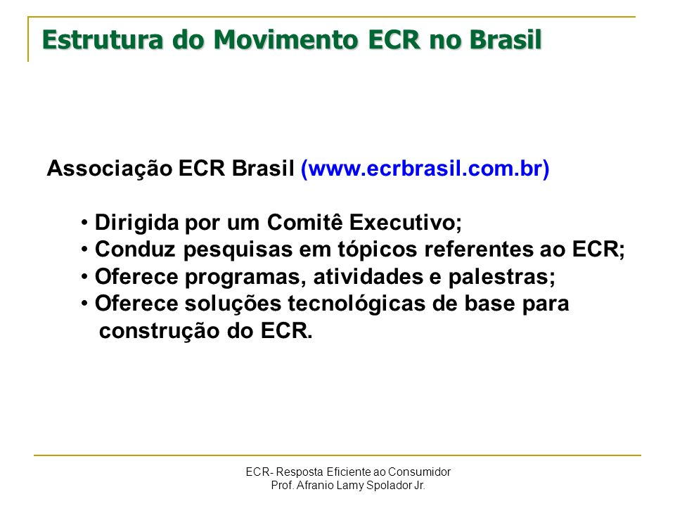 Estrutura do Movimento ECR no Brasil