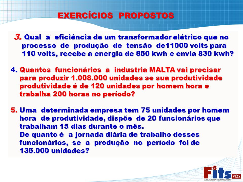 3. Qual a eficiência de um transformador elétrico que no
