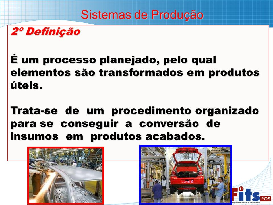 Sistemas de Produção 2º Definição