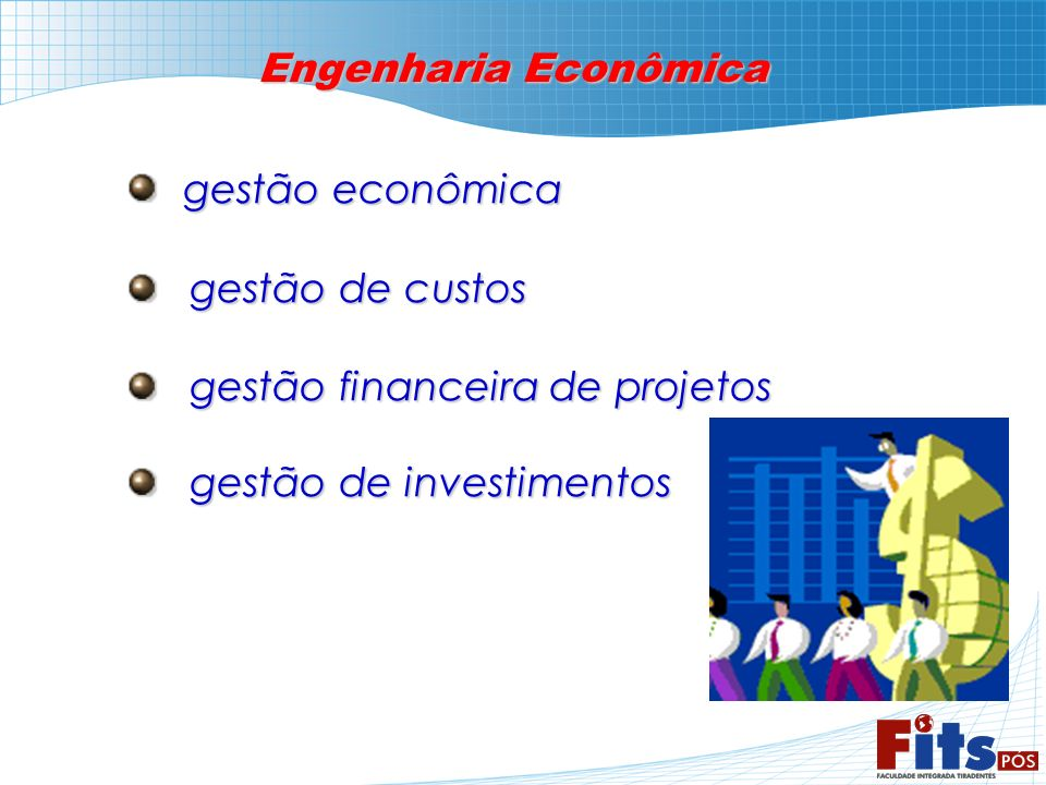 Engenharia Econômica gestão econômica. gestão de custos.
