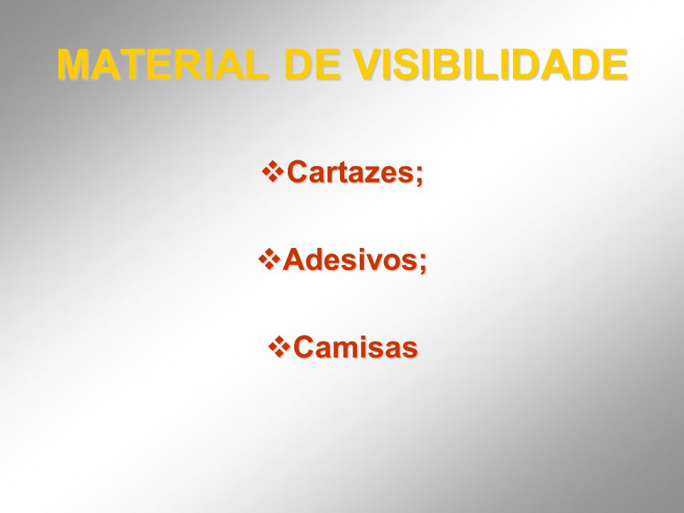 MATERIAL DE VISIBILIDADE