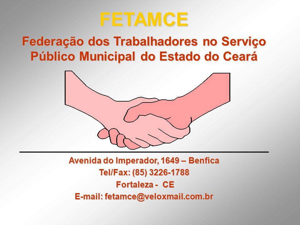Avenida do Imperador, 1649 – Benfica E-mail: fetamce@veloxmail.com.br