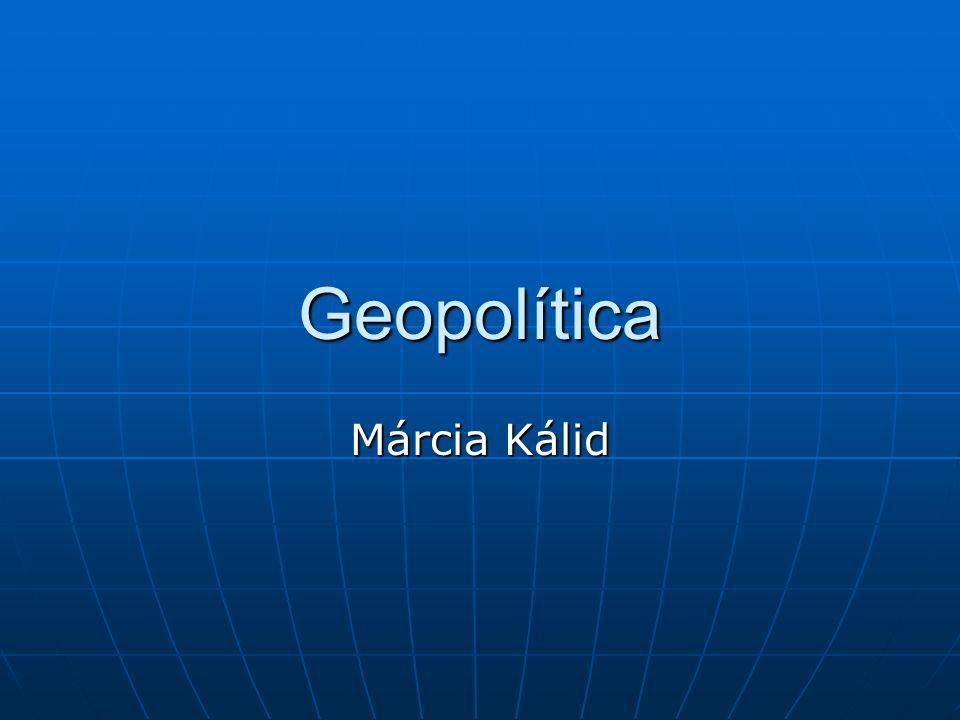 Geopolítica Márcia Kálid