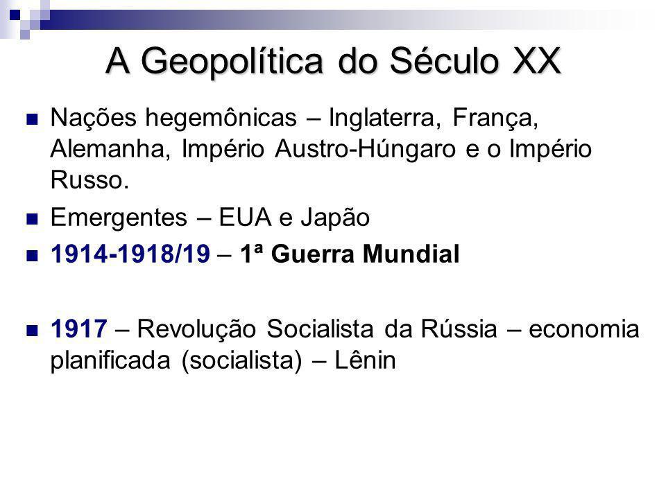 A Geopolítica do Século XX