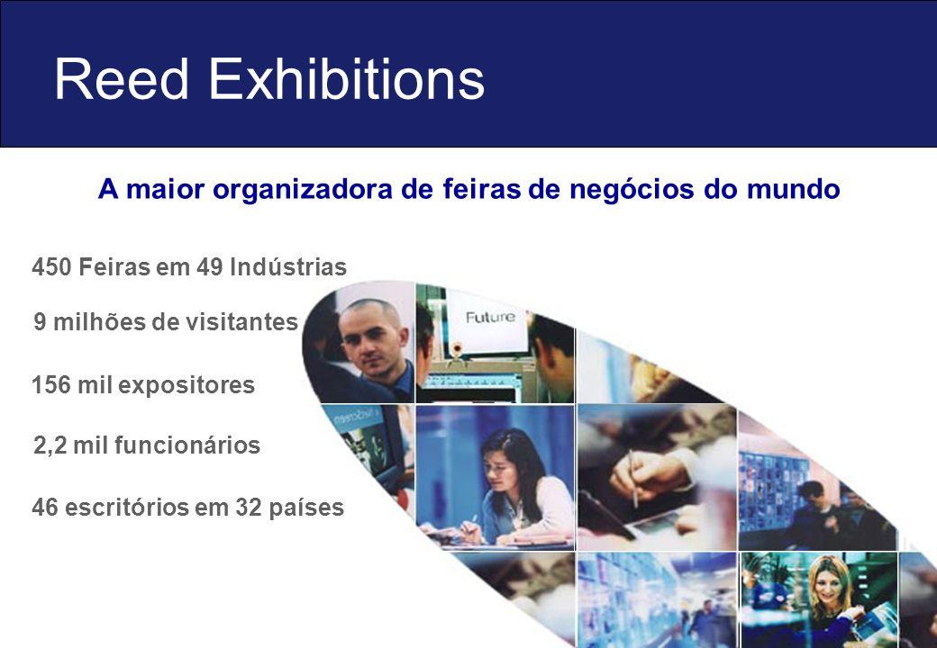 Reed Exhibitions A maior organizadora de feiras de negócios do mundo