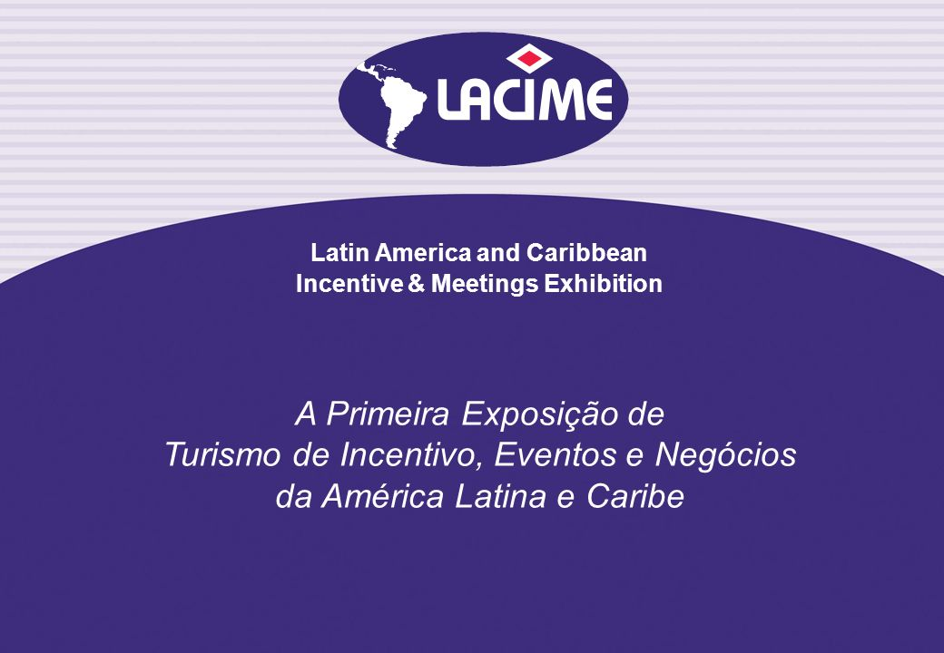 Latin America and Caribbean Incentive & Meetings Exhibition