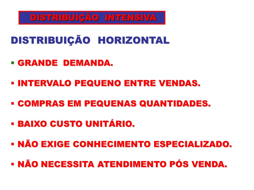 DISTRIBUIÇÃO HORIZONTAL